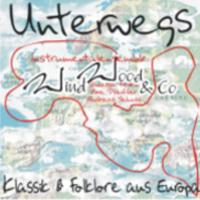 CD-Cover Unterwegs, Klassik und Folklore aus Europa